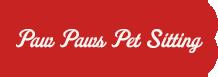 Paw Paws Pet Sitting